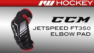 CCM JetSpeed FT350 Elbow Pad Review