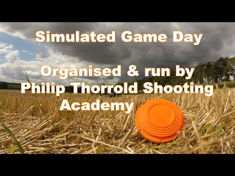 SIMULATED GAME DAY- Philip Thorrold Shooting Academy