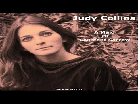 Judy Collins - A Maid Of Constant Sorrow - Remastered 2014 Mp3