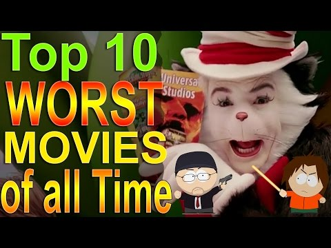Top 10 Worst Movies of all Time