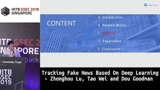 #HITBGSEC COMMSEC: Tracking Fake News Based On Deep Learning - Zonghou Lv,Tao Wei and Dou Goodman
