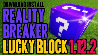 REALITY BREAKER LUCKY BLOCK MOD 1.12.2 minecraft - how to download and install Lucky Block 1.12.2