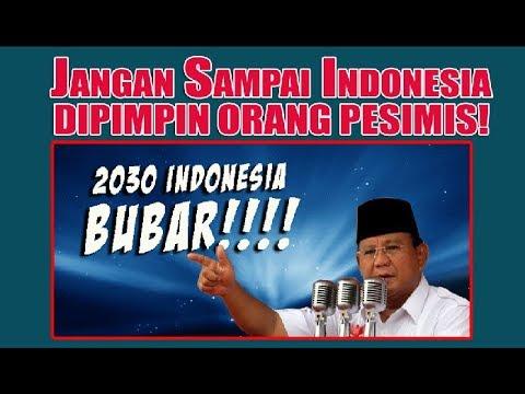 Jangan Sampai Indonesia Dipimpin Orang Pesimis!