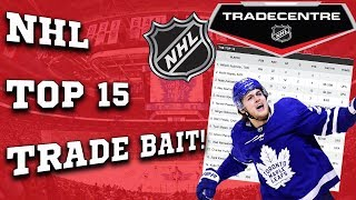 Top 15 NHL Players Who Could Be Traded! (TSN Trade Bait)