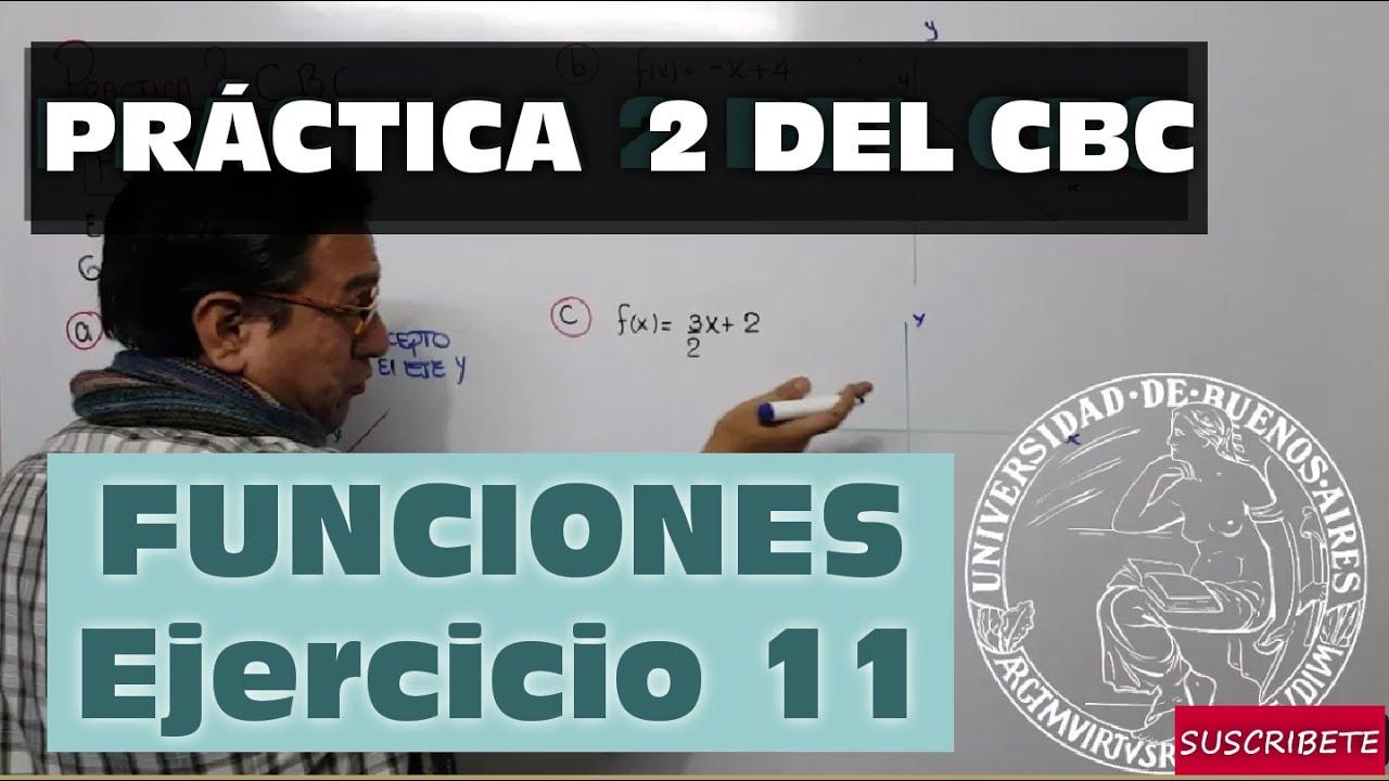 FUNCIONES - PRACTICA 2 DEL CBC - EJERCICIO 11 - YouTube