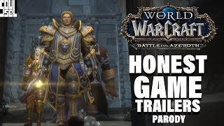 Honest* Game Trailers - World of Warcraft Battle for Azeroth