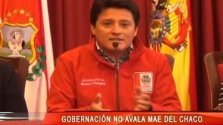 GOBERNACIÓN NO AVALA MAE DEL CHACO