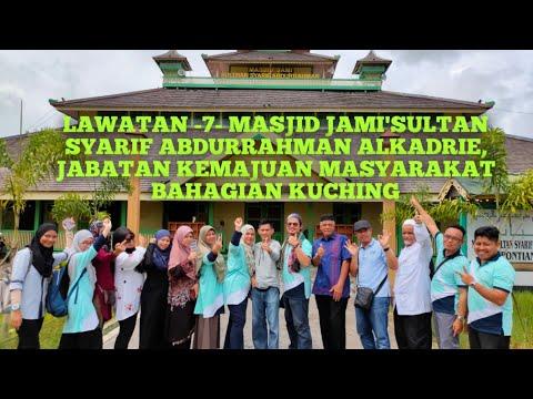 lawatan--7--masjid-jami'sultan-syarif-abdurrahman-alkadrie,-jabatan-kemajuan-masyarakat-b.-kuching
