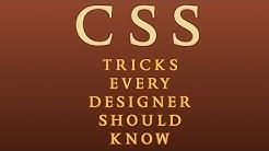 5 CSS Tricks Every Designer Should Know