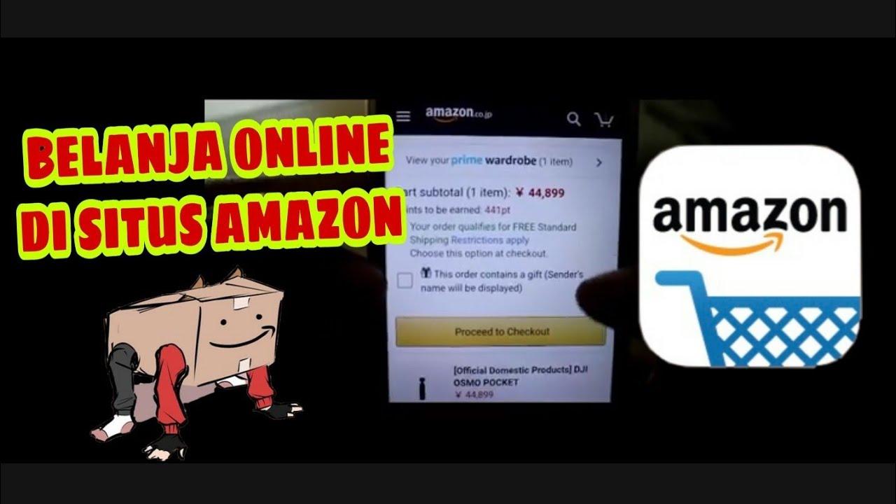 Cara Belanja Di Amazon Dengan Mudah Youtube