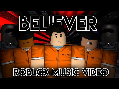BelieverRoblox Music Imagine DragonsPrisonBreak