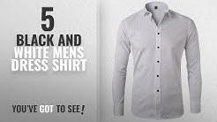 Top 10 Black And White Mens Dress Shirt [ Winter 2018 ]: Men's Bamboo Fiber Dress Shirts Slim Fit