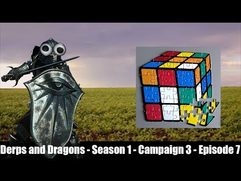 Derps And Dragons S1:C3:E7