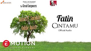 Fatin - Cintamu (Official Audio)