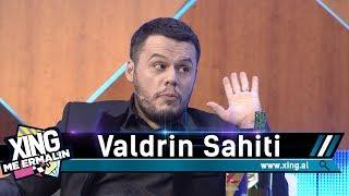 Xing me Ermalin 113 - Valdrin Sahiti