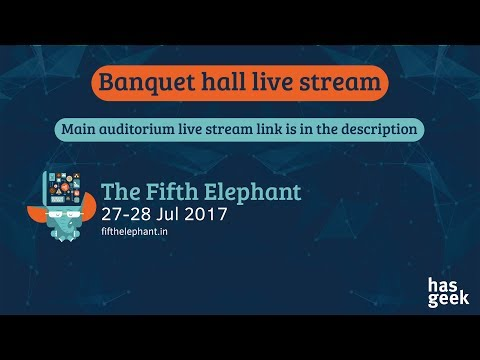 The Fifth Elephant 2017 - Banquet Hall