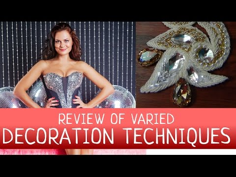 Wedding and evening dresses decoration techniques - the review