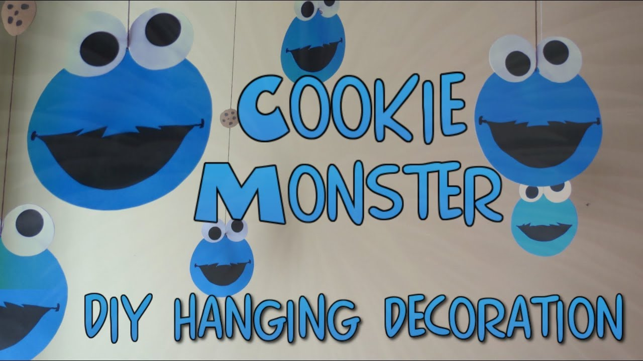 DIY Hanging Decoration-Cookie Monster Theme|Kids Party Ideas & DIY Hanging Decoration-Cookie Monster Theme|Kids Party Ideas - YouTube