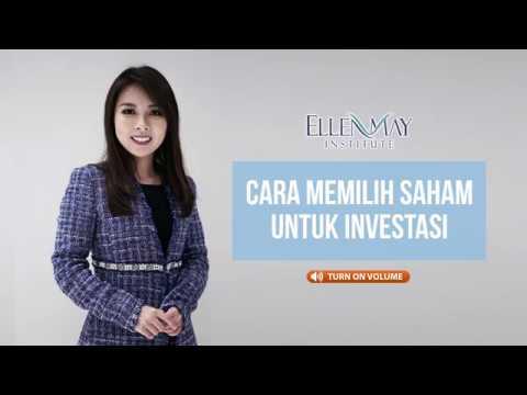 Cara Memilih Saham untuk Investasi