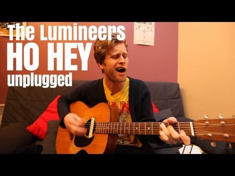 The Lumineers - Ho Hey (unplugged and solo)