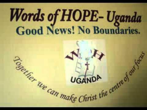 Words of HOPE- Uganda Radio Ministry- Luganda Program 1 pt 1
