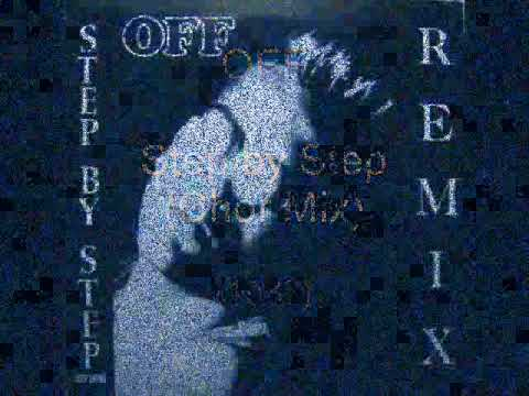 OFF - Step by Step (Chor Mix)