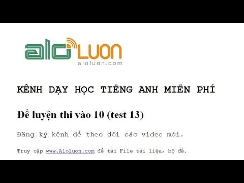 Đề luyện thi vào lớp 10 – môn Tiếng Anh (test 13)