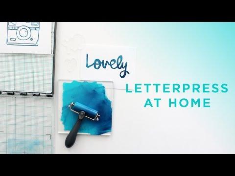 Easy Letterpress at Home