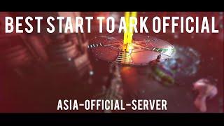 BEST START TO ARK ASIA SERVERS | ARK Official PVP