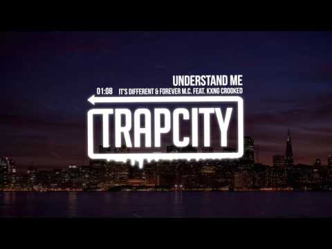 it's different X Forever M.C. - Understand Me (feat. Kxng Crooked)