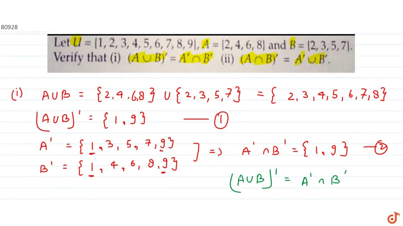Let `U={ 1, 2, 3, 4,5,6, 7, 8,9}`, `A ={1,2, 4,6, 8}` and `B={2,3 ...