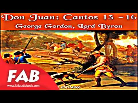 Don Juan, Cantos  13  16 Full Audiobook by George Gordon, Lord BYRON  by  Epics