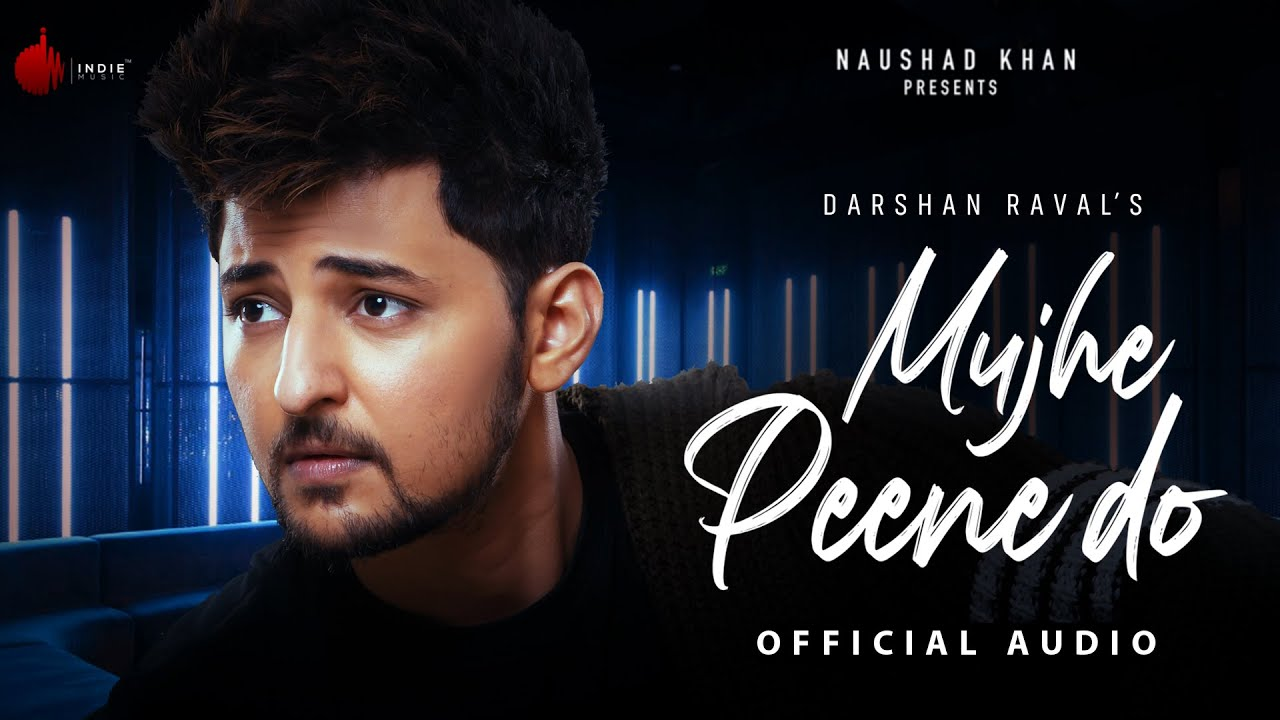 Mujhe Peene Do (Official Audio) | Judaiyaan Album | Darshan Raval | Indie Music Label