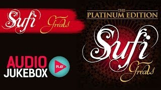 The Platinum Edition Sufi Greats Song Collection - Audio Jukebox