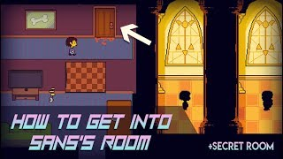 How to Get Iฑto Sans's Room? (and backyard) - Undertale