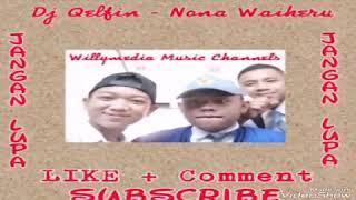 Dj Qelfin - Nona Waiheru