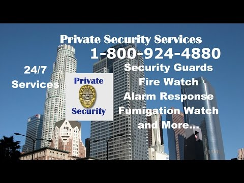 Private Security Los Angeles 1-888-924-4880 Security Services