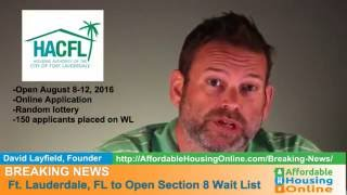 BREAKING NEWS - For Lauderdale, FL Section 8 Opening 8/3/16
