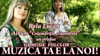Colaj Album Rela Lucan - Crasmarita,Crasmarita