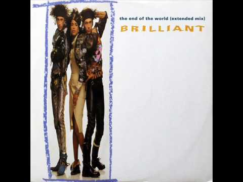 Brilliant – The End Of The World (Extended Mix)