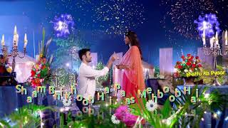 Sham bhi khoob he pass mahboob he## ringtone