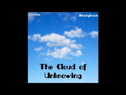 Ch 00 - Cloud of Unknowing by anonymous work of Christian mysticism
