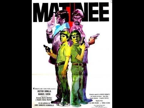 """""""Matinée"""" 1977 La Película Aguascalientes."""