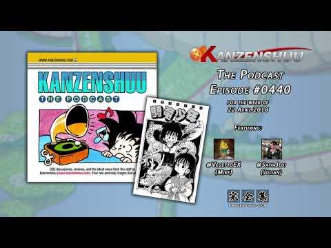 Kanzenshuu - The Podcast: Episode #0440 -- Dragon Ball Prototypes, Part 1