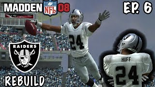 EPIC COMEBACK  ARE WE THE REAL DEAL  2007 RAIDERS REBUILD EP6