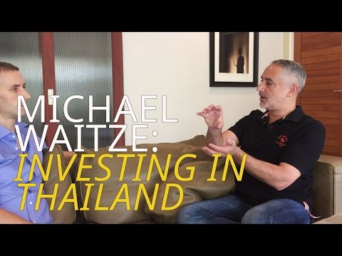 Investor Michael Waitze on Investing in Thailand