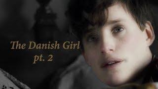 ⌲The Danish Girl pt. 2