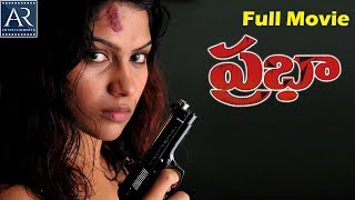 Prabha Full Movie | Latest Telugu Movies 2020 | Swasika, Vijayaram, Rajinipani | AR Entertainments