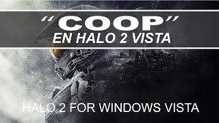 RECOMENDABLE HALO 2 FOR WINDOWS VISTA COOPERATIVO?