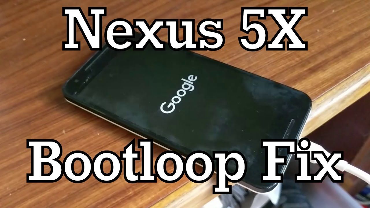 Fix-a-Brick: Fighting The Nexus 5X Bootloop | Hackaday